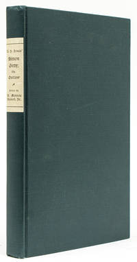 Simon Girty, the Outlaw. With a Biographical Sketch and Notes by A. Monroe Aurand