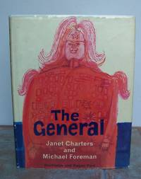 THE GENERAL. by  story by Janet Charters.:  Michael (illustrator) - First Edition - from Roger Middleton (SKU: 33017)