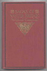 SAGAS OF VASTER BRITAIN:  POEMS OF THE RACE, THE EMPIRE AND THE DIVINITY OF MAN.