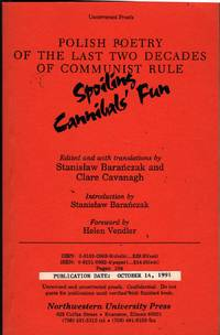 Spoiling Cannibals' Fun: Polish Poetry of the Last Two Decades of Communist Rule