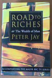 Road to Riches or the Wealth of Man