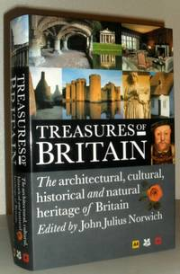 Treasures of Britain - The Architectural, Cultural, Historical and Natural Heritage of Britain