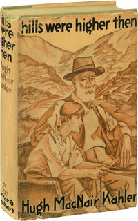 image of Hills Were Higher Then (First Edition)