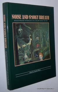 NOISE AND SMOKY BREATH : An Illustrated Anthology of Glasgow Poems, 1900-1983