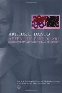 After the End of Art by  Arthur C Danto - Paperback - from Good Deals On Used Books and Biblio.com