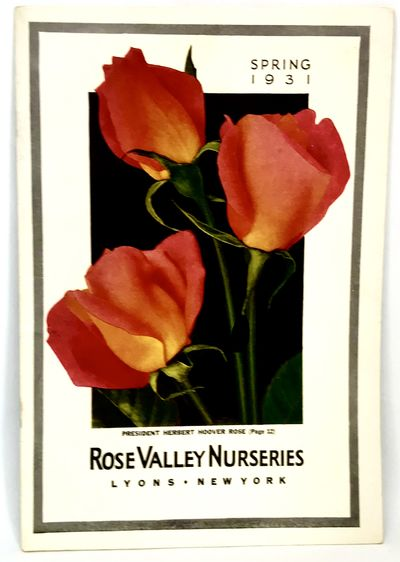 Lyons, NY: Rose Valley Nurseries, 1931. Staplebound. Color illustrated wraps. Very good. 22 pages. 2...