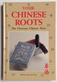 Your Chinese roots: the overseas Chinese story