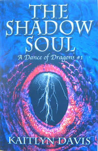 The Shadow Soul: A Dance of Dragons #1