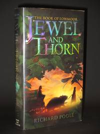 Jewel and Thorn (The Book of Lowmoor) [SIGNED]