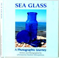 SEA GLASS A Photographic Journey
