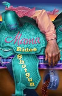 Mama Rides Shotgun