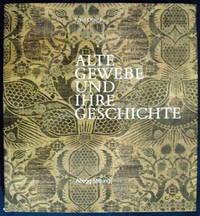 Alte Gewebe und ihre Geschichte. Ein Lese- und Bilderbuch