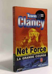 image of Net Force : La Grande Course