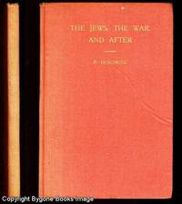 THE JEWS, THE WAR AND AFTER