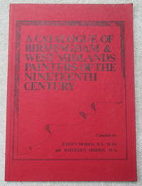 A Catalogue of Birmingham and West Midlands Painters of the Nineteenth Century