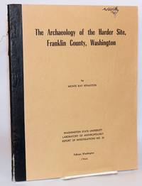 The Archaeology of the Harder Site, Franklin County, Washington