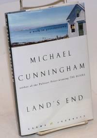 Land\'s End: a walk through Provincetown