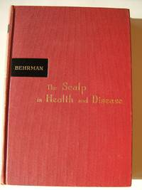 The Scalp in Health and Disease