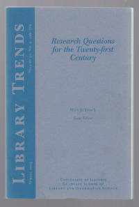 Research Questions for the Twenty-first Century  Library Trends 51