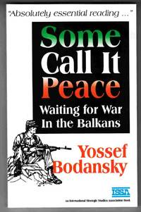 Some Call it Peace Waiting for War in the Balkans