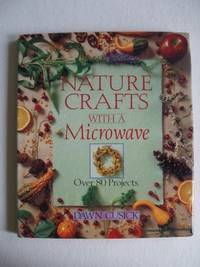 image of Nature Crafts with a Microwave