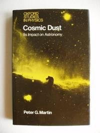 Cosmic Dust  -  Its Impact On Astronomy