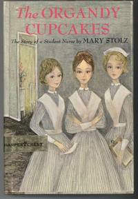 THE ORGANDY CUPCAKES by  Mary Stolz - from Windy Hill Books and Biblio.com