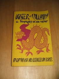 Master Of Villainy a biography of Sax Rohmer