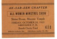 Ak-Sar-Ben Chapter (The Knights of Ak-Sar-Ben), All Women Minstrel Show Ticket at the Masonic Temple Shrine Room, 1933