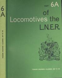 Locomotives of the L.N.E.R. - Part 6A - Tender Engines: Classes J38 to K5