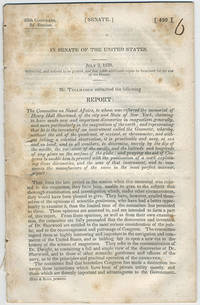 [drop-title] In Senate of the United States. July 3, 1838. Submitted, and ordered to be printed, and that 5,000 additional copies be furnished for the use of the Senate. Mr. Tallmadge submitted the following report: ....