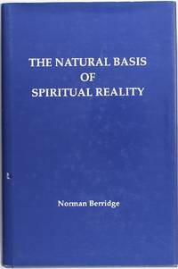 The Natural Basis of Spiritual Reality