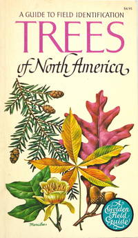 Trees of North America: A Guide to Field Identification