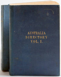 The Australia Directory: Volumes 1: South and East Coasts, Bass Strait, and Tasmania;  Volume II Comprising the East Coast, Torres Strait, and the Coral Sea; Volume III North, North-west, and West Coasts, from the Gulf of Carpentaria to Cape Leeuwin