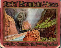 """Rocky Mountain Views of the Rio Grande; the """"Scenic Line of the World""""  [Consisting of twenty-four quadri-colored engraved views from recent photographs]"""