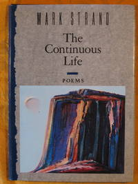 The Continuous Life:  Poems