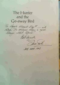 The Hunter and the Go-Away bird: Ramblings of an African Hunter