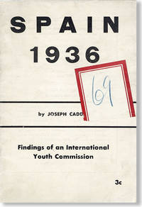 Spain 1936 [...] Findings of an International Youth Commission
