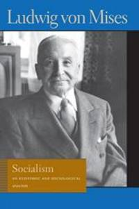 Socialism: An Economic and Sociological Analysis by Ludwig von Mises - 1981-08-04