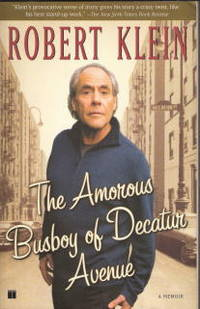 The Amorous Busboy of Decatur Avenue: a Child of the Fifties Looks Back