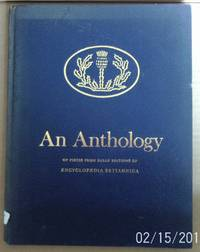 An Anthology of pieces from early editions of Encyclopaedia Britannica. by non stated - Hardcover - 1963 - from Raffles Bookstore (SKU: Gr53.7)