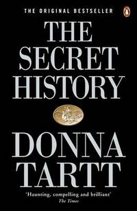 The Secret History by Donna Tartt - Paperback - from The Saint Bookstore (SKU: A9780140167771)