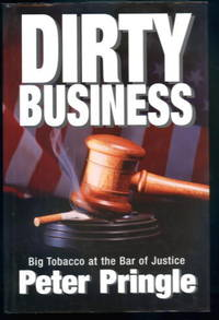 image of Dirty Business: Big Tobacco at the Bar of Justice