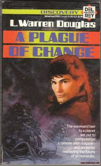 A Plague of Change