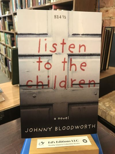 Johnny Bloodworth, 2019-04-16. PAPERBACK. Fine. ISigned by Author(s). Signed by Author(s) 194730982X...