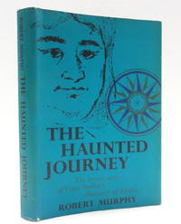 The Haunted Journey: The Heroic Story of Vitus Bering's Discovery of Alaska