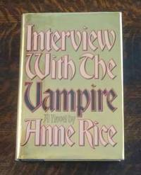 Interview with the Vampire (First Edition) by  Anne Rice - First Edition - 1976 - from Book Gallery // Mike Riley and Biblio.com