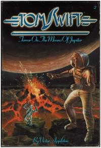 Terror on the Moons of Jupiter (Tom Swift, No. 2)