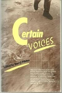 CERTAIN VOICES Short Stories about Gay Men