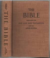 image of The Holy Bible. Containing the Old and the New Testaments and the Apocrypha, Translated out of the Original Tongues: And with the former translations diligently compared and revised, By His Majesty's Special Command. Appointed to be read in Churches